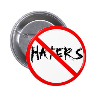 NO HATERS 2 INCH ROUND BUTTON