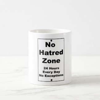 No Hatred Zone Street Sign Coffee Mug