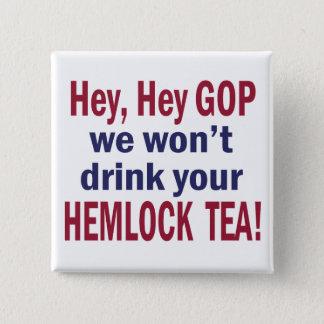 No Hemlock Tea 2 Inch Square Button