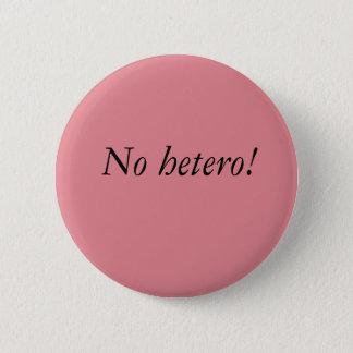 No hetero button