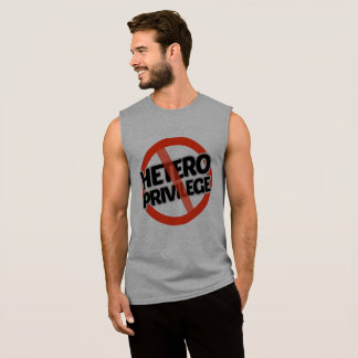 No Hetero Privilege - -  Sleeveless Shirt