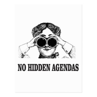 no hidden agendas postcard