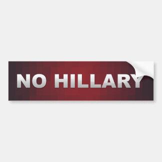 No Hillary Bumper Sticker