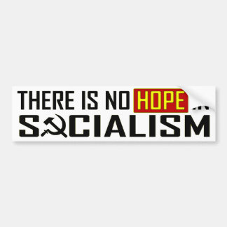 No Hope in Socialism Bumper Sticker