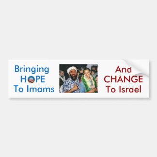 No Hope, Just Change For Israel bumper sticker