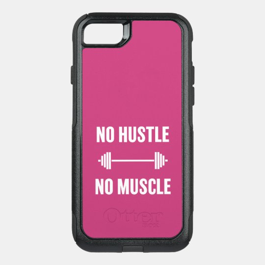 No hustle No muscle phone case