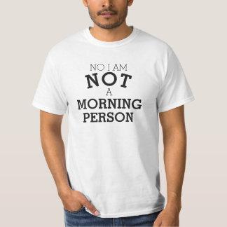 No I am not a morning person black text slogan tee