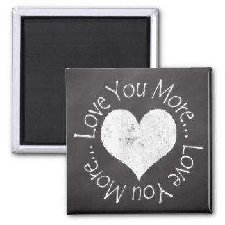 No, I Love You More Square Magnet