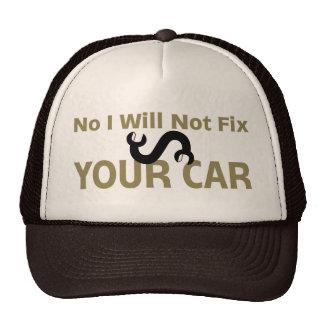 No I Will Not Fix Your Car Trucker Hat