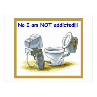 No, I'm Not Addicted Postcard