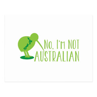 No, I'm NOT AUSTRALIAN (with kiwi bird and map) Postcard