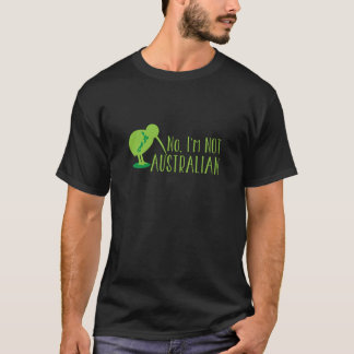 No, I'm NOT AUSTRALIAN (with kiwi bird and map) T-Shirt