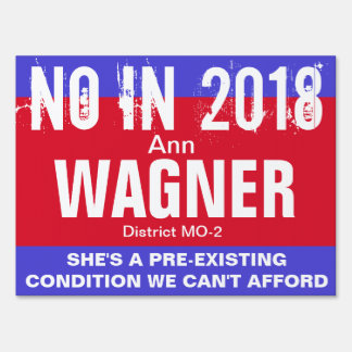 No in 2018: Wagner MO-2 Sign