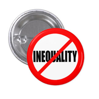 """NO INEQUALITY"" 1 INCH ROUND BUTTON"