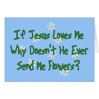 No Jesus Flowers Card