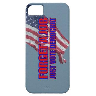 No Jobs Vote Democrat Anti Liberal Anti Obama iPhone 5 Case
