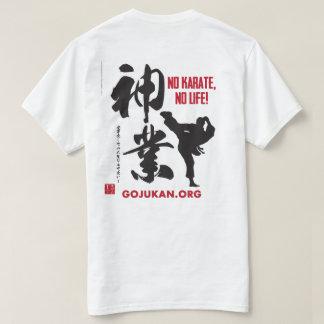 No Karate, No Life - Kaizen Gojukan T-Shirt