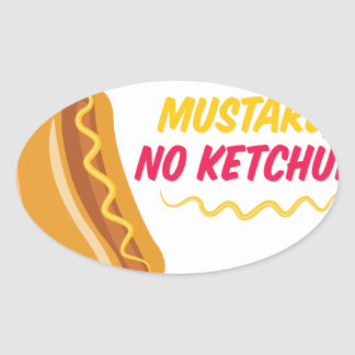 No Ketchup Oval Sticker