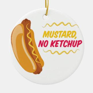 No Ketchup Round Ceramic Ornament
