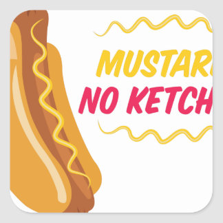 No Ketchup Square Sticker