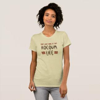 No Kocoum Life T-Shirt