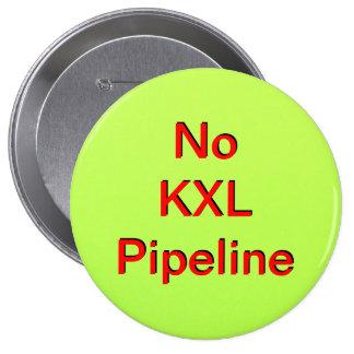 No KXL Pipeline 4 Inch Round Button