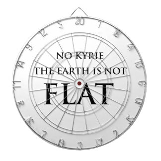NO KYRIE THE EARTH IS NOT FLAT DARTBOARD