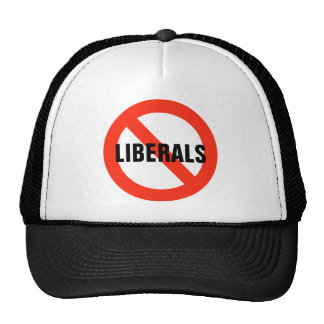 NO LIBERALS Hat