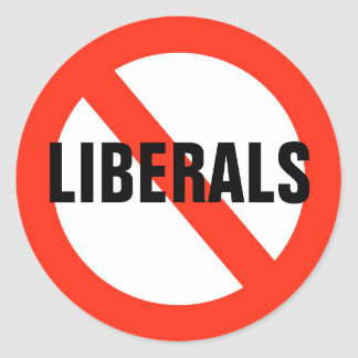 No LIBERALS Stickers