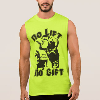 No Lift, No Gift - Christmas - Bodybuilding Santa Sleeveless Shirt