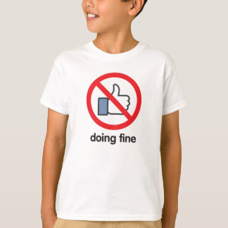No 'Likes' Required T-Shirt