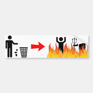 No Littering - Litterers Burn in Hell Bumper Sticker