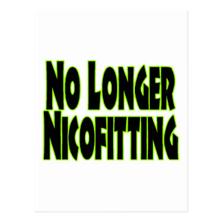 No Longer Nicofitting Postcard