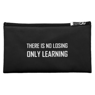 No Losing Only Learning Motto Cosmetic Bag