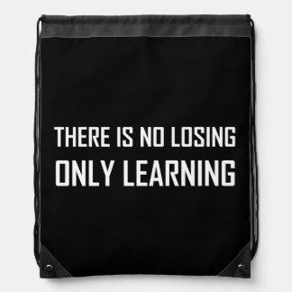 No Losing Only Learning Motto Drawstring Bag