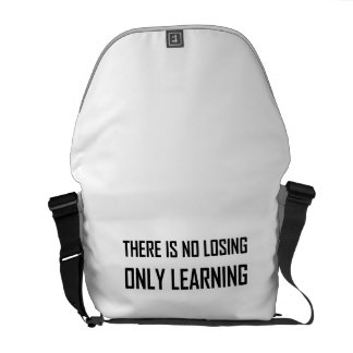 No Losing Only Learning Motto Messenger Bag