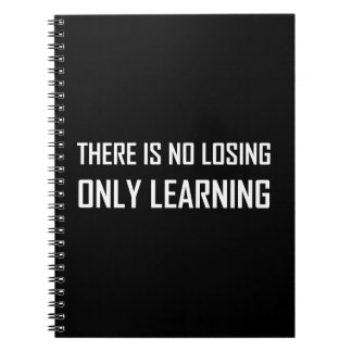No Losing Only Learning Motto Spiral Notebook