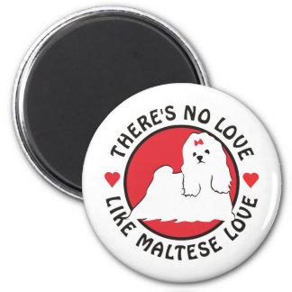 No Love Like Maltese Love Magnet