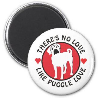 No Love Like Puggle Love Magnet