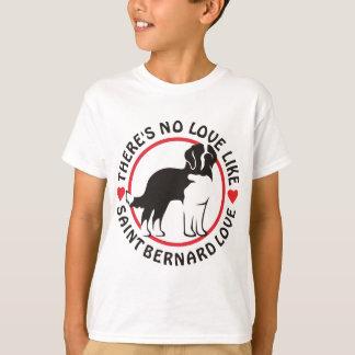 No Love Like Saint Bernard Love T-Shirt