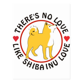 No Love Like Shiba Inu Love Postcard