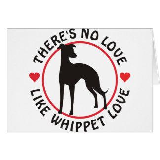 No Love Like Whippet Love Card