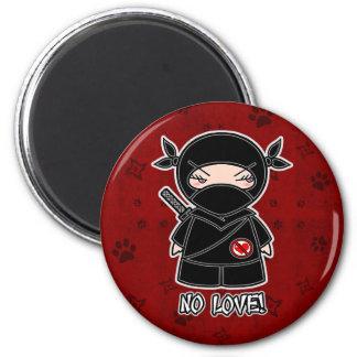 No Love! Ninja In Red Magnet