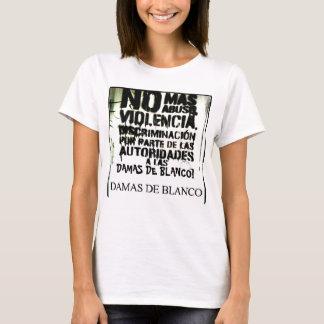 No Mas Abuso Damas Blanco Shirt! T-Shirt