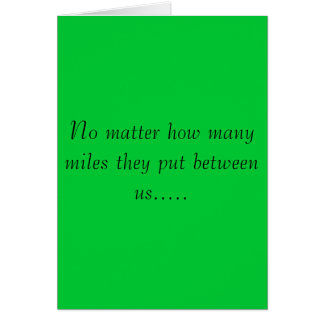 No matter how many miles... card
