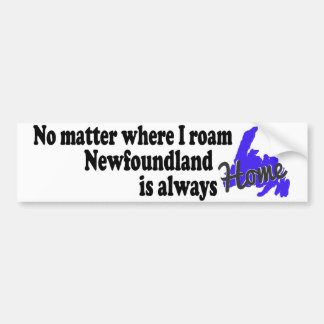 No Matter Where I Roam bumper sticker