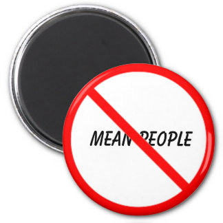 No Mean People Magnet