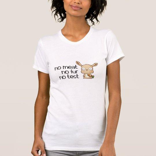 no meat no test T-Shirt