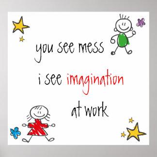 No Mess Imagination Poster