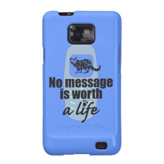 No Message is Worth a Life Samsung Galaxy SII Case